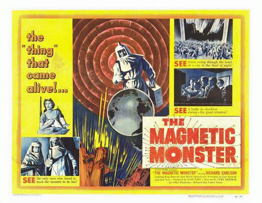 """The Magnetic Monster"" (1953)"