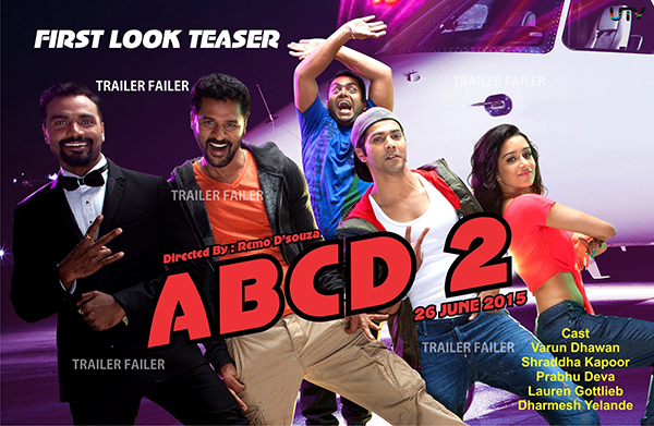 """ABCD 2, Anybody Can Dance 2"" (2015)"