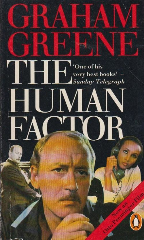 """The Human Factor"" by Graham Greene (1978)"