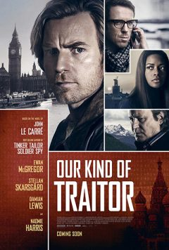 """""""Our Kind of Traitor"""" (2016)"""